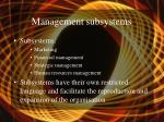 management subsystems