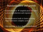 standardisation and growth