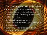 subsystems and simplification