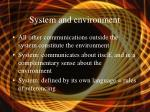 system and environment