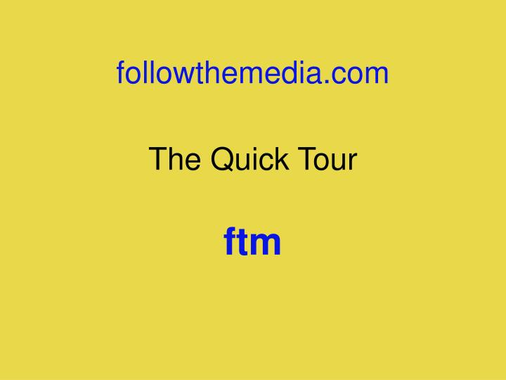 The quick tour