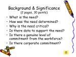background significance 2 pages 30 points