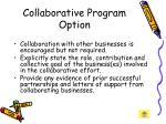 collaborative program option