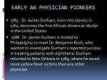 early aa physician pioneers