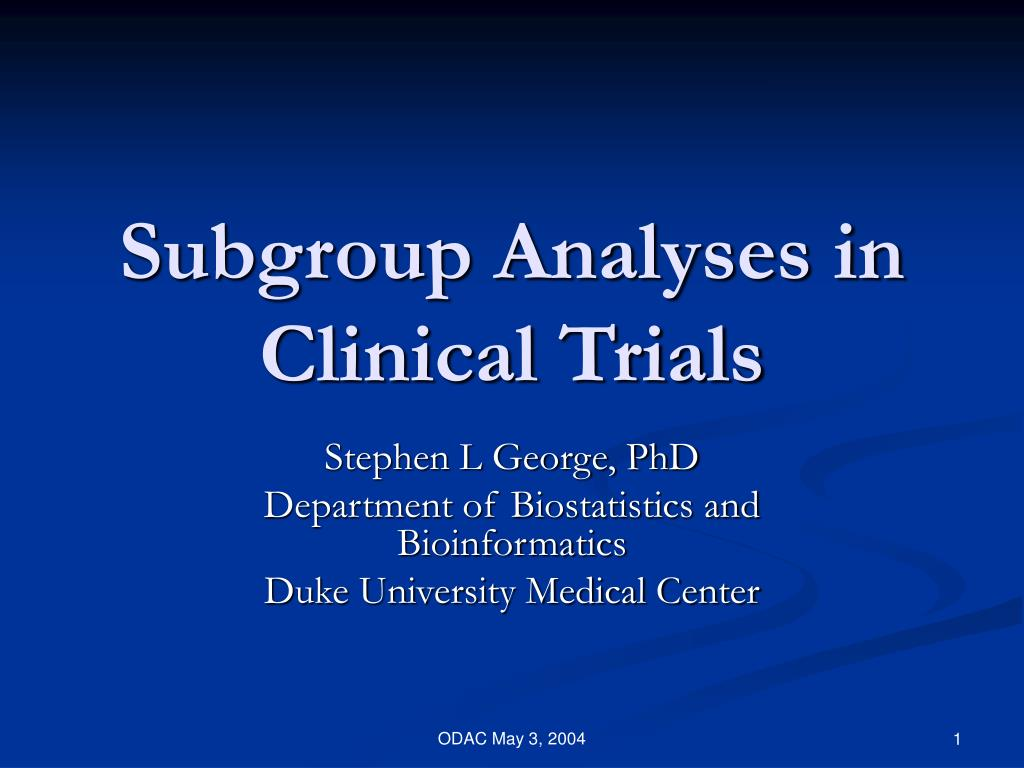subgroup analyses in clinical trials l.