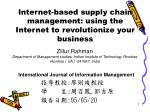 internet based supply chain management using the internet to revolutionize your business