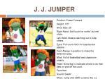 j j jumper
