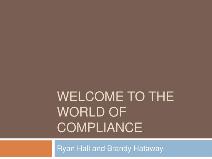 welcome to the world of compliance n.