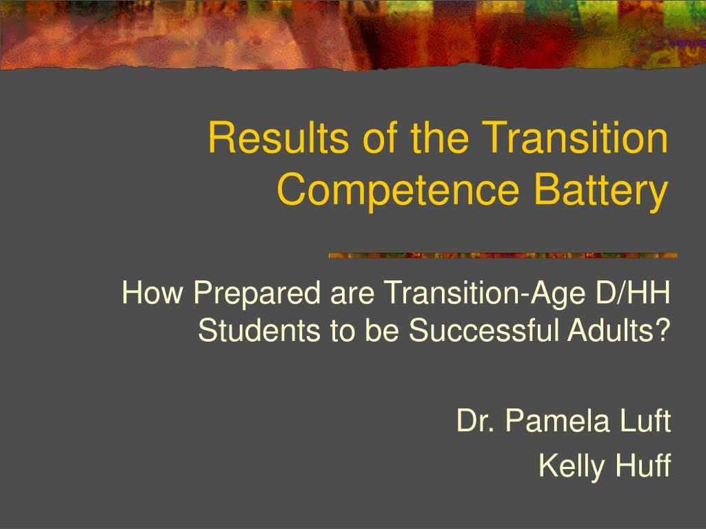 results of the transition competence battery l.