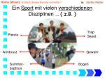 ein sport mit vielen verschiedenen disziplinen z b
