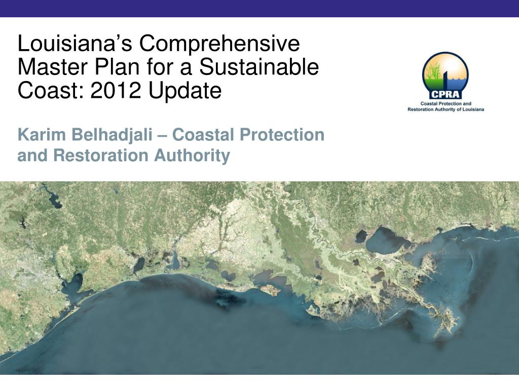 louisiana s comprehensive master plan for a sustainable coast 2012 update l.