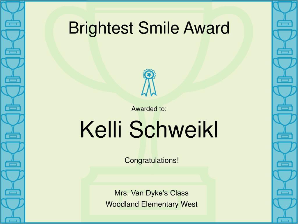 brightest smile award l.