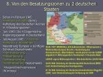 8 von den besatzungszonen zu 2 deutschen staaten