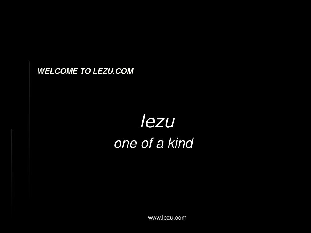 WELCOME TO LEZU.COM
