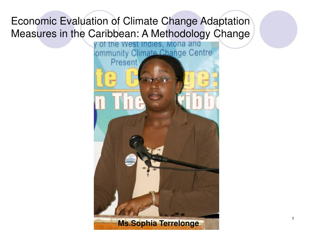 economic evaluation of climate change adaptation measures in the caribbean a methodology change l.