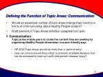 defining the function of topic areas communication