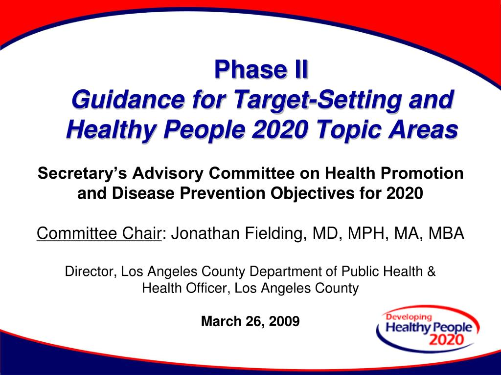 phase ii guidance for target setting and healthy people 2020 topic areas l.