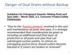 danger of dual drains without backup23