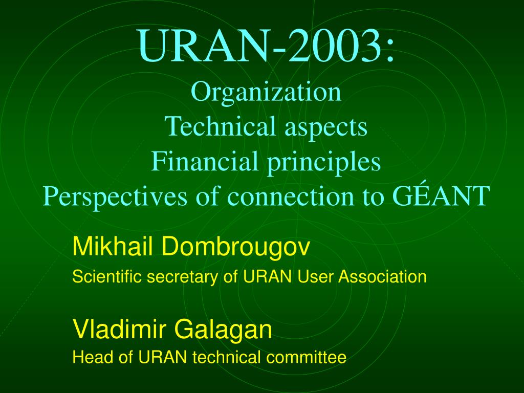 uran 200 3 organization technical aspects financial principles perspectives of connection to g ant l.