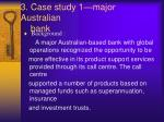 3 case study 1 major australian bank