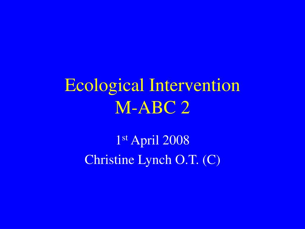 ecological intervention m abc 2 l.