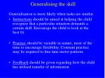 generalising the skill