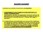 incentivi normativi47