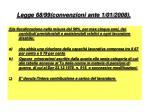legge 68 99 convenzioni ante 1 01 200884