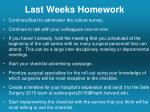 last weeks homework