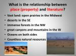 what is the relationship between place property and literature