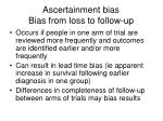 ascertainment bias bias from loss to follow up