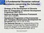 1 2 fundamental slovenian national documents concerning the cohesion fund