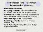 1 3 cohesion fund slovenian implementing structure