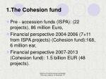 1 the cohesion fund