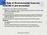 2 1 role of environmental financial fund life in pre accession