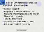 2 1 role of environmental financial fund life in pre accession18