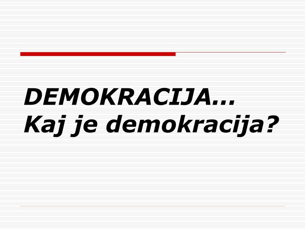 demokracija kaj je demokracija l.