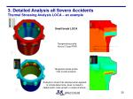 3 detailed analysis all severe accidents thermal stressing analysis loca an example