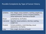 possible complaints by type of cancer history