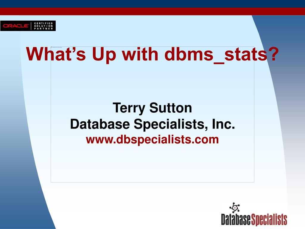 what s up with dbms stats l.