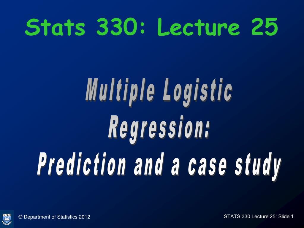 stats 330 lecture 25 l.
