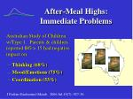 after meal highs immediate problems8