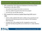 background on the tsca inventory and iur cdr