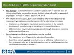 the 2012 cdr kra reporting standard