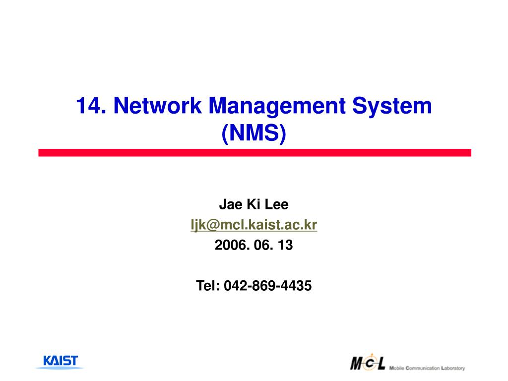 14 network management system nms l.