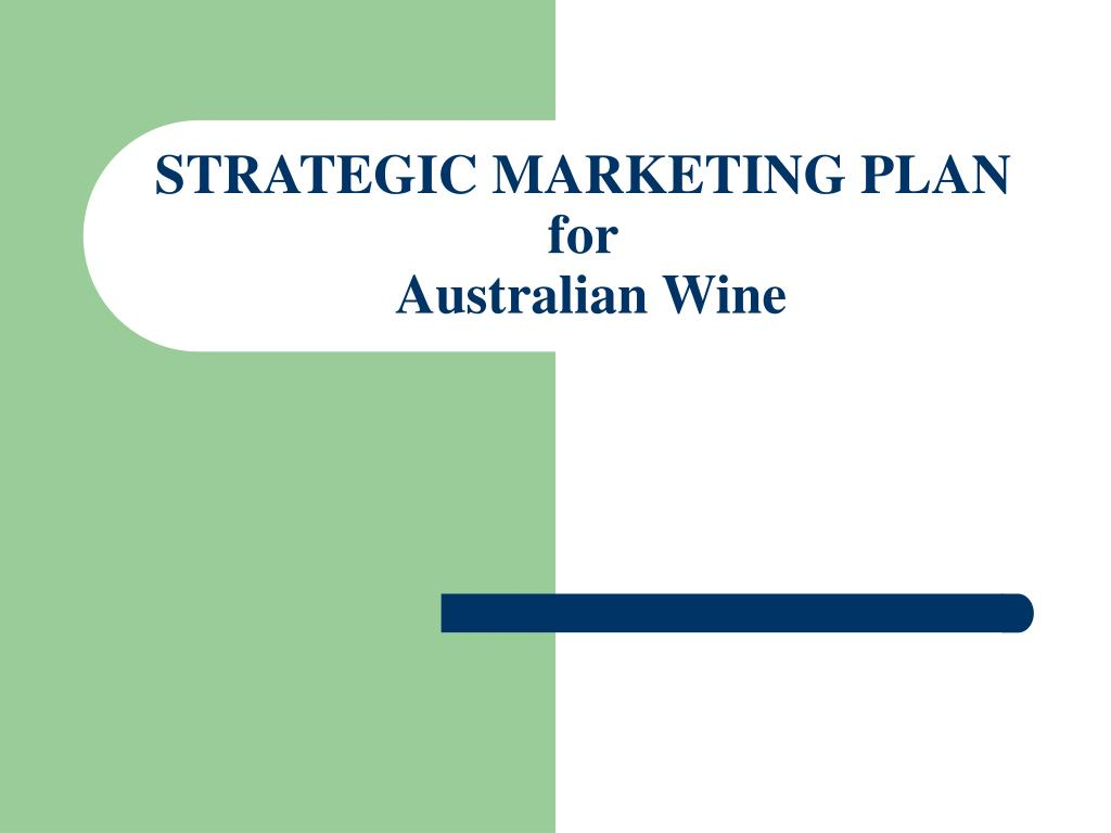 strategic marketing plan for australian wine l.