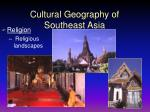 cultural geography of southeast asia39