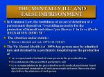 the mentally ill and false imprisonment