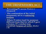 the trespassory act