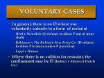 voluntary cases